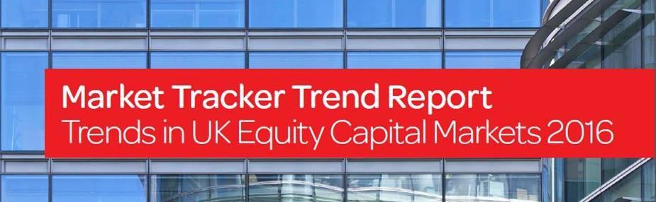 Market Tracker Trend Report: Trends in UK Equity Capital Markets 2016