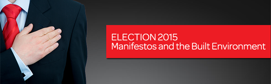 The 2015 Manifestos and the Built Environment
