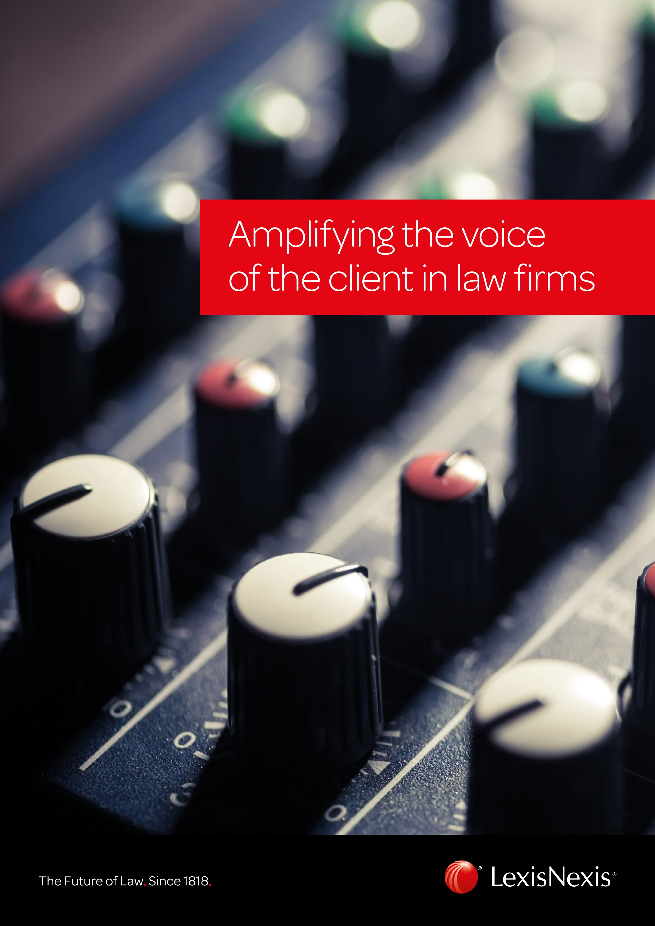 Amplifying the voice of the client in law firms