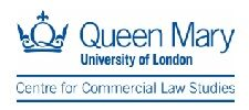 Centre for Commercial Law Studies at Queen Mary University of London