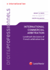 International Commercial Arbitration: Landmark decisions of French arbitration law cover