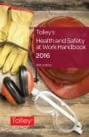 Tolley's Health and Safety at Work Handbook 2016 28ed (Print and eBook) cover