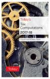 Tolley's Tax Computations 2017-18 cover