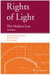 Rights of Light: The Modern Law Fourth edition cover