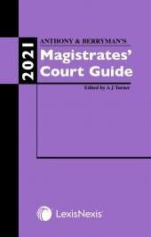 Anthony and Berryman's Magistrates' Court Guide 2021 cover