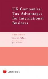 UK Companies: Tax Advantages for International Business Fifth Edition cover