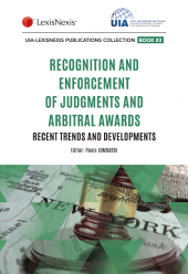 Recognition and Enforcement of Foreign Judgments and Arbitral Awards - Recent trends and developments cover