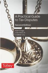 A Practical Guide to Tax Disputes cover
