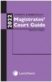 Anthony and Berryman's Magistrates' Court Guide 2022 cover