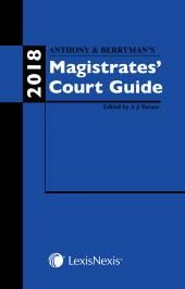 Anthony and Berryman's Magistrates Court Guide 2018 (Print and eBook) cover