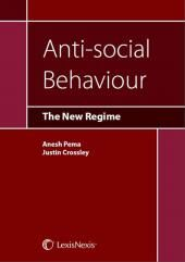Anti-social Behaviour: The New Regime cover
