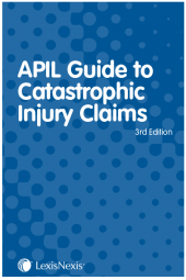 APIL Guide to Catastrophic Injury Claims Third edition cover