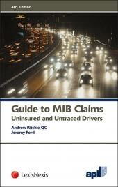 APIL Guide to MIB Claims: Uninsured and Untraced Drivers 4th edition cover