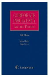 Bailey and Groves: Corporate Insolvency - Law and Practice Fifth edition cover