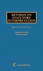 Bennion on Statutory Interpretation Seventh edition First Supplement cover