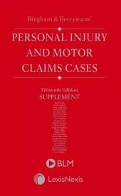 Bingham and Berrymans' Personal Injury and Motor Claims Cases 1st Supplement to 15th edition cover