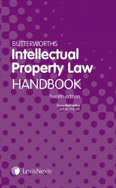 Butterworths Intellectual Property Law Handbook 12th edition (LexisNote and Print) img