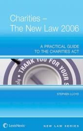 Charities: The New Law - A Practical Guide to the Charities Acts (Jordan Publishing New Law Series) cover