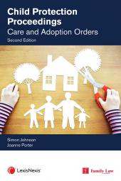 Child Protection Proceedings: Care and Adoption Orders Second edition cover