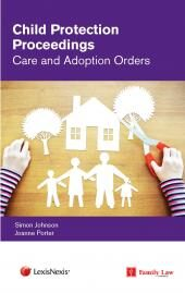 Child Protection Proceedings: Care and Adoption Orders cover