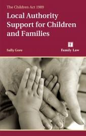 The Children Act 1989: Local Authority Support for Children and Families 2nd edition cover