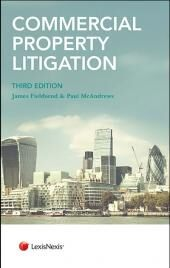 Commercial Property Litigation 3rd edition (with CD-ROM) cover
