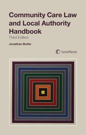 Community Care Law and Local Authority Handbook 3rd edition cover