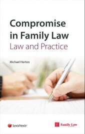 Compromise in Family Law: Law and Practice cover