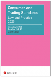 Consumer and Trading Standards: Law and Practice Eighth edition cover