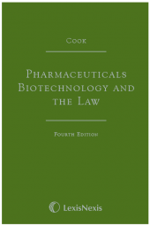 Cook: Pharmaceuticals Biotechnology and the Law Fourth edition cover
