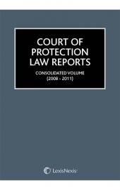 Court of Protection Law Reports Consolidated Volume 2008-2011 cover