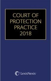 Court of Protection Practice (with CD-ROM) 2018 cover