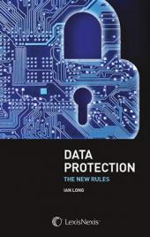 Data Protection: The New Rules cover