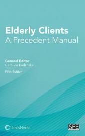 Elderly Clients: A Precedent Manual Fifth edition (with CD-ROM) cover