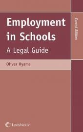 Employment in Schools: A Legal Guide Second edition cover