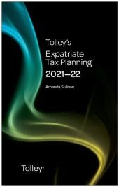 Tolley's Expatriate Tax Planning 2021-22 cover