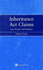 Inheritance Act Claims: Law, Practice and Procedure Set cover