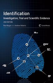 Identification: Investigation, Trial and Scientific Evidence Second edition cover