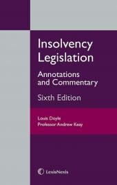 Insolvency Legislation: Annotations and Commentary 6th edition cover