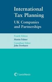 International Tax Planning UK Companies and Partnerships 4th edition cover
