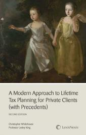 A Modern Approach to Lifetime Tax Planning for Private Clients (with Precedents) 2nd edition (with CD-ROM) cover