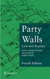 Party Walls: Law and Practice Fourth edition cover