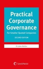 Practical Corporate Governance: For Smaller Quoted Companies Second edition cover