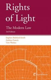 Rights of Light: The Modern Law 3rd edition cover