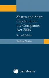 Shares and Share Capital under the Companies Act 2006 Second edition cover
