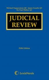 Supperstone, Goudie & Walker: Judicial Review Fifth edition cover