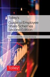 Tolley's Guide to Employee Share Schemes Second edition cover