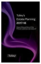 Tolley's Estate Planning 2017-18 (Part of the Tolley's Tax Planning Series) cover