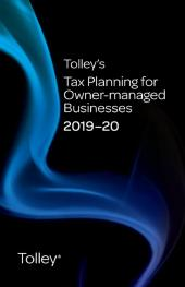 Tolley's Tax Planning for Owner-managed Businesses 2019-20 (Part of the Tolley's Tax Planning Series) cover