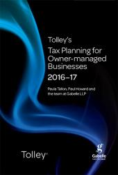 Tolley's Tax Planning for Owner-Managed Businesses 2016-17 (Part of the Tolley's Tax Planning Series) cover